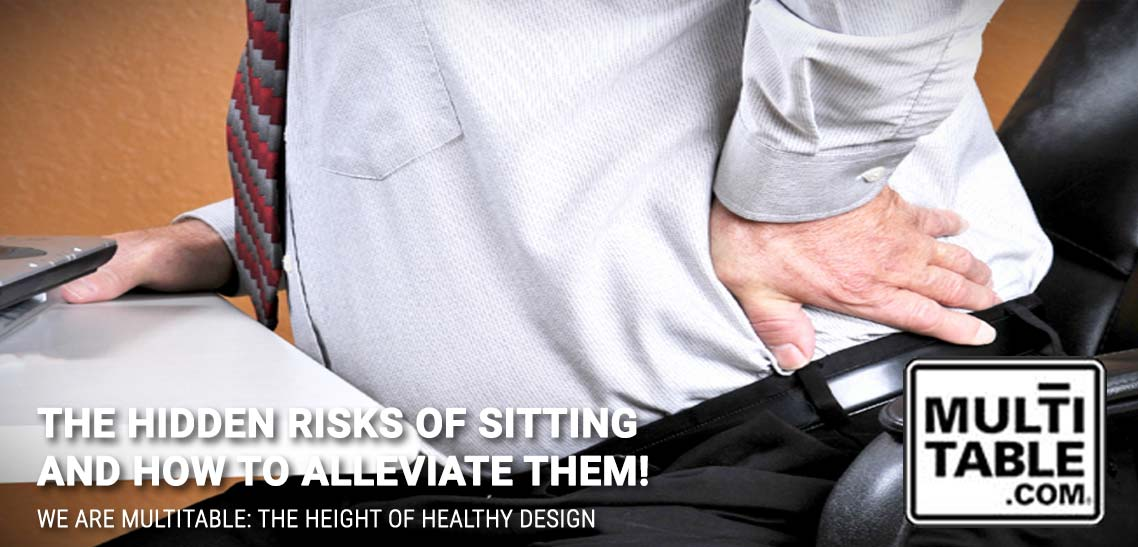 The Hidden Risks Of Sitting And How To Alleviate Them