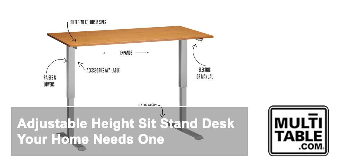 Adjustable Height Sit Stand Desk MultiTable Your Home Needs One